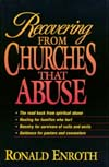 Recovering From Churches That Abuse